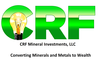 CRF Mineral Investments LLC: Seller of: gold, silver, gems, lead, zinc, iron, aluminum, copper, magnesium. Buyer of: gold, silver, copper, lead, zinc, iron, bank guarantee, medium term notes, gems.
