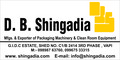 M/s. D.B. Shingadia: Seller of: drum mafg line, mechanical powerpress, steel barrel seaming machine, steel barrel mafg line, hydrulicpneumatic press, steel drum seaming machine, tin cans mafg line, shearing machinehydmech, mechhyd press brake.
