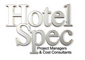 Hotel Spec (Pty) Ltd: Seller of: project management, procurement, hotel furnishings, kitchen equipment, laundry equipment, hotel equipment, safes, fridges, bathroom fittings. Buyer of: furniture, kitcehn equipment, flooring, av equipment, laundry equipment, hotel equipment, bathroom fittings.