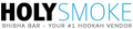 HolySmoke Ltd: Seller of: shisha, tobacco leaf, e-liquid, hookah, shisha tobacco, shisha flavour, vape, nargile, hookah accessories. Buyer of: shisha, tobacco leaf, shisha flavour, hookah, shisha tobacco, flavour, hookah accessories, nargile, hookah mix.