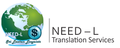 NEED-L Translation Services: Seller of: books, translation, interpretation, copywriting, editing, proffreading, designing, book keeping, personal documentation. Buyer of: books, copyrights, e books, stationary, software.