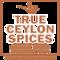 True Ceylon Spices: Buyer of: cinnamon, pepper, ceylon cinnamon, ginger, nutmeg, mace, cinnamaniun, cinnamomum, spices.