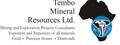 Tembo Mineral Resources Ltd.: Seller of: gold, diamonds, green garnet, red garnet, ruby, tourmalines, amethyst, sapphire, tantalite. Buyer of: gold, diamonds, green garnet, red garnet, ruby, tourmalines, amethyst, sapphire, precious stones.