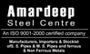 Amardeep Steel Centre: Seller of: pipes, carbon steel pipes, reducers, alloy steel pipe, flanges, stainless steel pipes, steel fittings, steel tubes, carbon steel tubes. Buyer of: carbon steel tubes, tees, stainless steel pipes, steel fittings, reducers, carbon steel pipes, flanges, alloy steel pipe, ductile iron pipe.