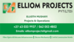 Elliom Projects Pty Ltd: Seller of: property maintenance, building construction, electrical installation, plumbing services, road tar surfacing, driveway surfacing, fiber optics installations, fiber optics splicing, project management services. Buyer of: building materials, telecommunications tools and equipment, job outsourcing, transport services, plant and equipment hire, butimen products, electrical equipment, pavers.