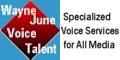 Wayne June Voice Talent: Voiceover, Narration