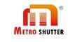 Metro Shutters Industries Co., Ltd.: Seller of: roller shutter, roller door, sliding gate operator, polycarbonate shutter door, grille roller door, roll forming machine, operator of roller shutter, operator of roller door, accessories of roller shutter.