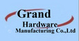 Grand Hardware Manufacturing Co., Ltd.